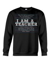 I am a teacher Crewneck Sweatshirt thumbnail