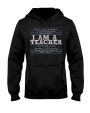 I am a teacher Hooded Sweatshirt thumbnail
