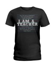 I am a teacher Ladies T-Shirt thumbnail