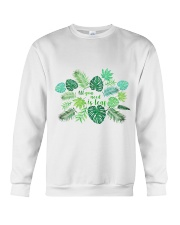 All you need is leaf Crewneck Sweatshirt thumbnail