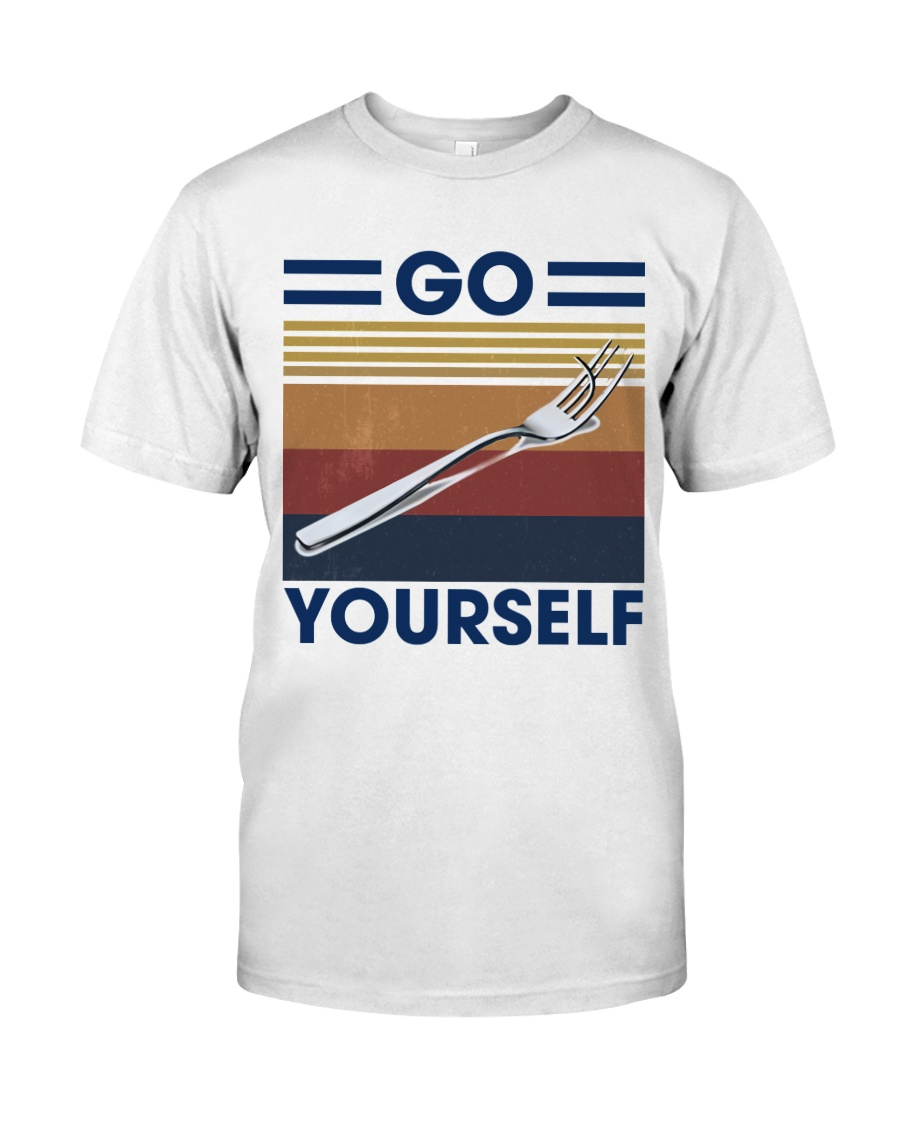 Go fork yourself Classic T-Shirt