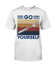 Go fork yourself Classic T-Shirt front