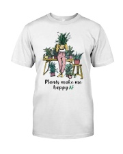 Plants make me happy AF Classic T-Shirt thumbnail