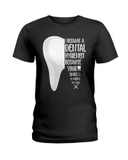 Dental hygienist Ladies T-Shirt thumbnail