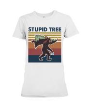 Stupid tree Premium Fit Ladies Tee thumbnail