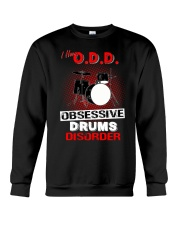 I have ODD obsessive drums disorder Crewneck Sweatshirt tile