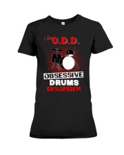 I have ODD obsessive drums disorder Premium Fit Ladies Tee tile