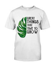 great things take time to grow Classic T-Shirt thumbnail