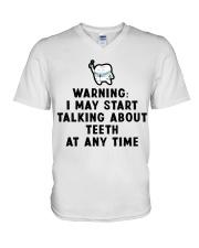 Warning i my start talking about teeth at any time V-Neck T-Shirt thumbnail