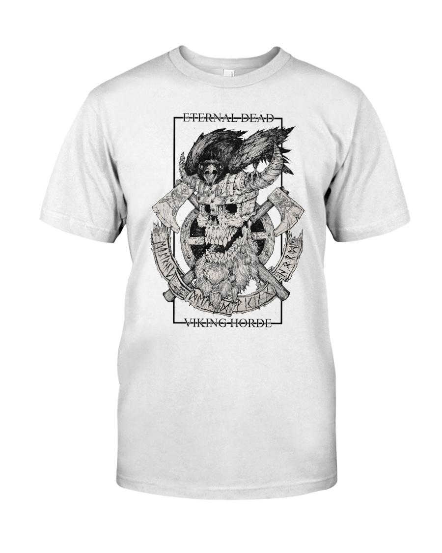Eternal dead Classic T-Shirt