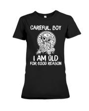 I am lod for good reason Premium Fit Ladies Tee thumbnail