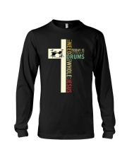 All i need is drum and Jesus Long Sleeve Tee thumbnail