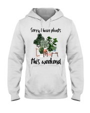 I have plants this weekend Hooded Sweatshirt thumbnail