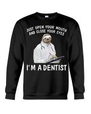 I'm a Dentist Crewneck Sweatshirt thumbnail