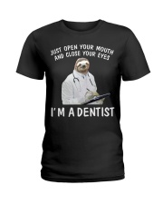 I'm a Dentist Ladies T-Shirt thumbnail