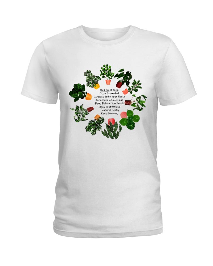 Be like a tree Ladies T-Shirt