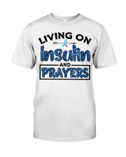 Insulin and prayer Classic T-Shirt front
