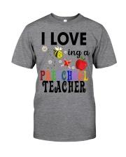 I love being a Preschool teacher Classic T-Shirt tile