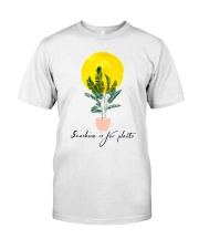 Sunshine is for plants Classic T-Shirt thumbnail