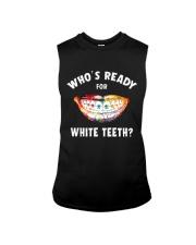 Who's ready for white teeth Sleeveless Tee thumbnail
