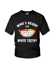 Who's ready for white teeth Youth T-Shirt thumbnail