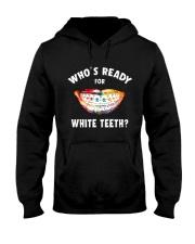 Who's ready for white teeth Hooded Sweatshirt thumbnail