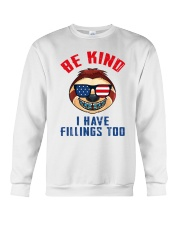 Be kind i have fillings too Crewneck Sweatshirt thumbnail