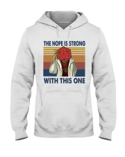 The nope is trong with this one Hooded Sweatshirt thumbnail