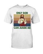 Only god can jugde me Premium Fit Mens Tee thumbnail