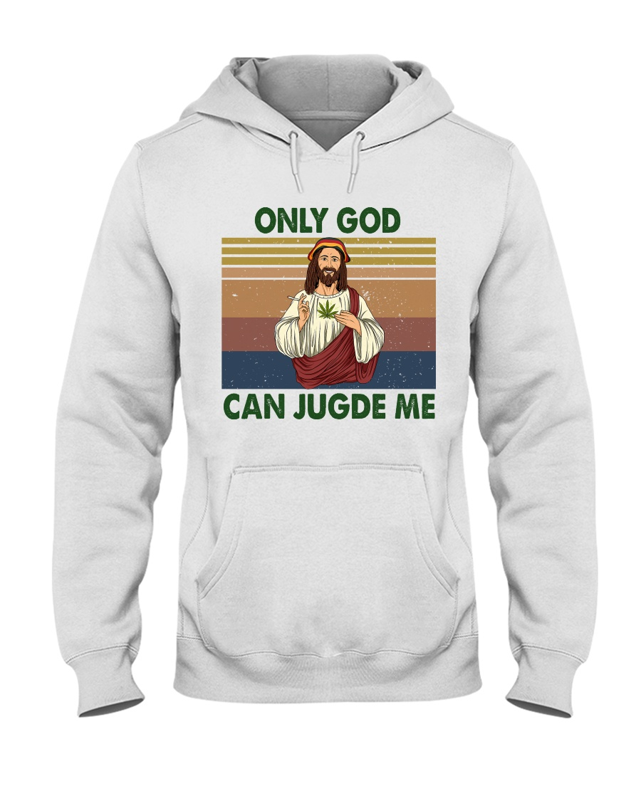 Only god can jugde me Hooded Sweatshirt