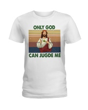 Only god can jugde me Ladies T-Shirt thumbnail