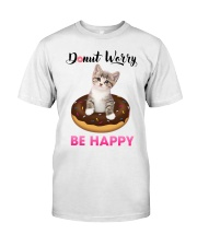Donut worry be happy Classic T-Shirt front