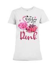 We wear pink Premium Fit Ladies Tee thumbnail
