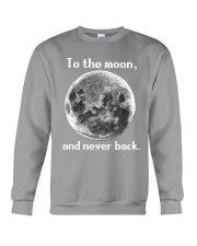 To the moon and never back Crewneck Sweatshirt thumbnail