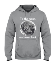 To the moon and never back Hooded Sweatshirt thumbnail