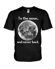 To the moon and never back V-Neck T-Shirt thumbnail