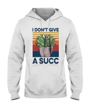 I don't give a succ Hooded Sweatshirt thumbnail