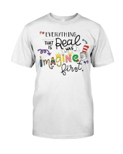 Everything that real Classic T-Shirt front