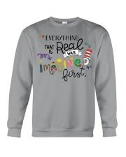 Everything that real Crewneck Sweatshirt thumbnail