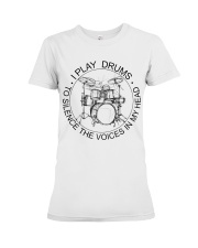 I play drum to silence the voice in my heart Premium Fit Ladies Tee thumbnail