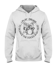 I play drum to silence the voice in my heart Hooded Sweatshirt thumbnail
