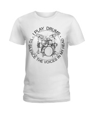 I play drum to silence the voice in my heart Ladies T-Shirt thumbnail