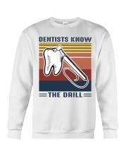 Dentist know the drill Crewneck Sweatshirt thumbnail