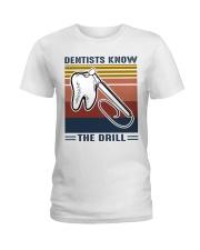Dentist know the drill Ladies T-Shirt thumbnail