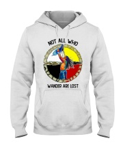 Not all wander are lost Hooded Sweatshirt thumbnail