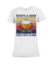 Darts and beer thats why im here Premium Fit Ladies Tee thumbnail