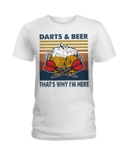 Darts and beer thats why im here Ladies T-Shirt thumbnail