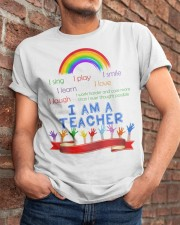 I am a teacher Classic T-Shirt apparel-classic-tshirt-lifestyle-26