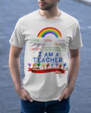 I am a teacher Classic T-Shirt apparel-classic-tshirt-lifestyle-front-46