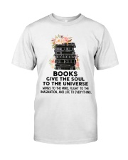 Books give the soul to the universe Classic T-Shirt thumbnail